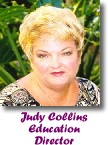 Judy Collins, Education Director